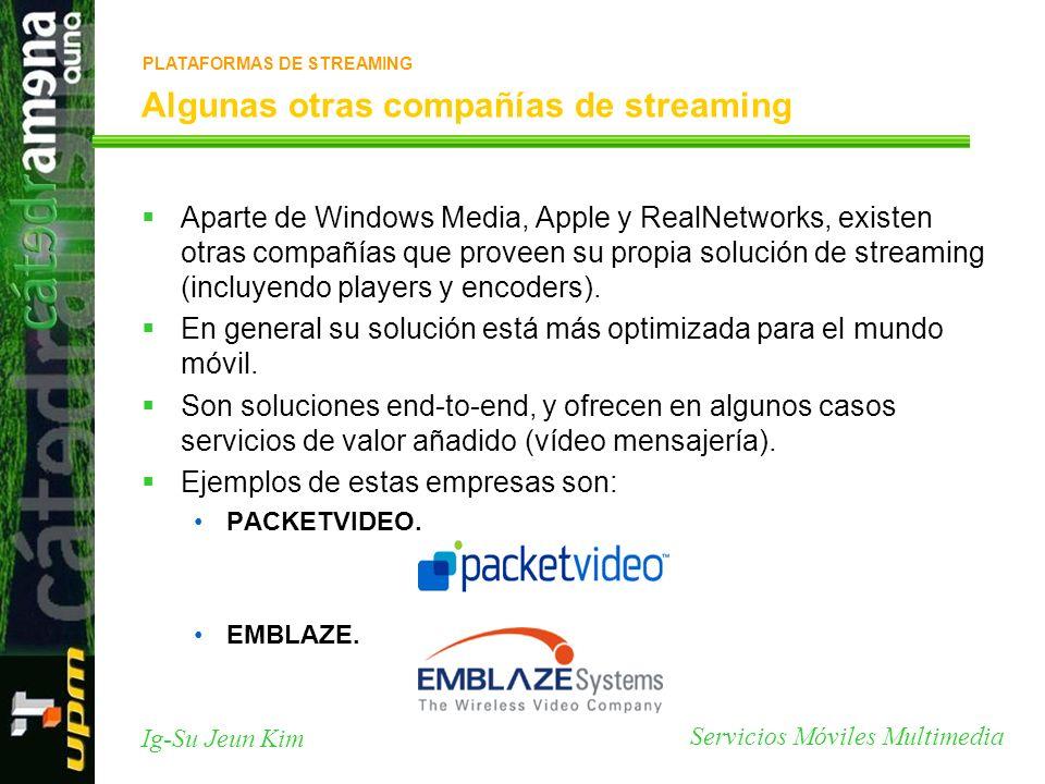 Algunas otras compañías de streaming
