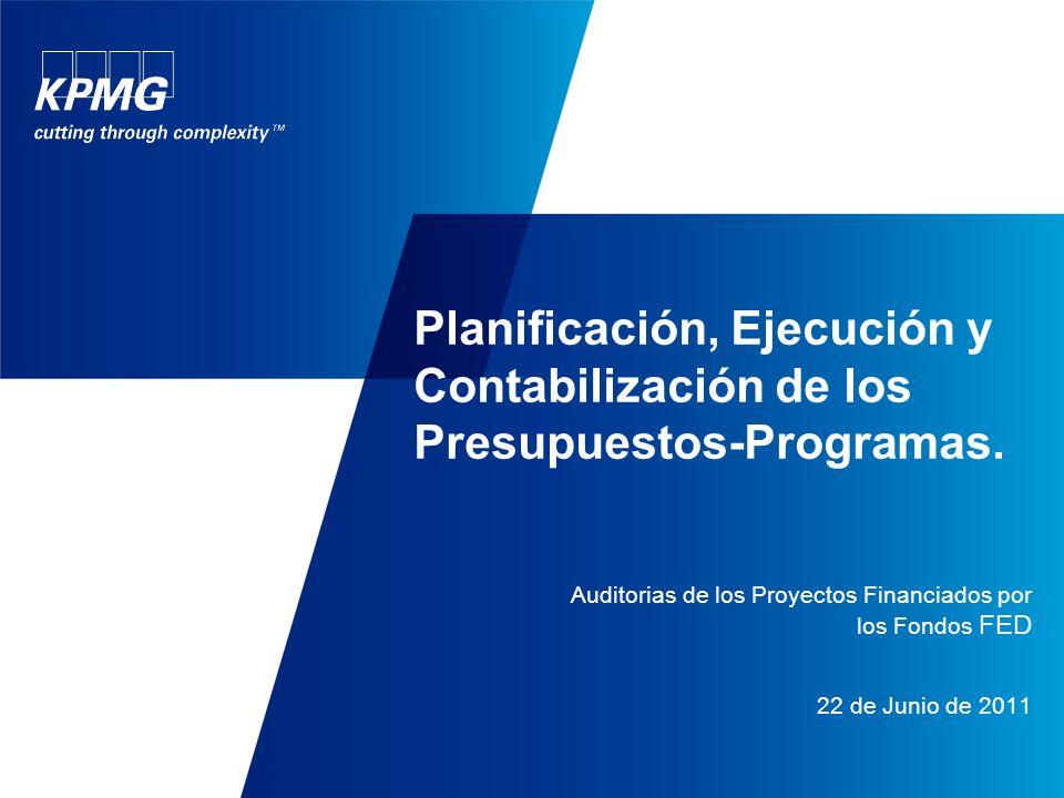 Planificación, Ejecución y Contabilización de los Presupuestos-Programas.