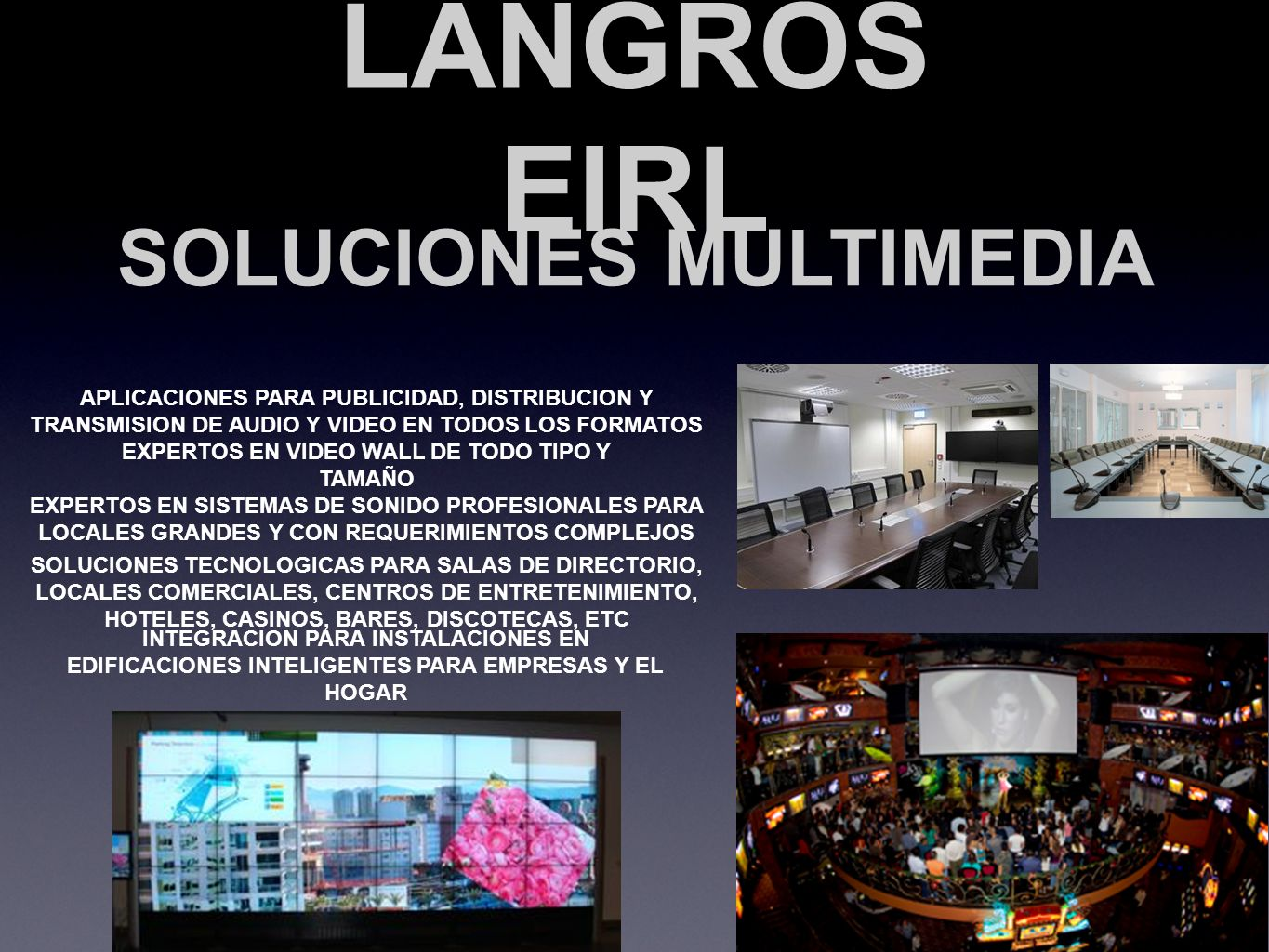 SOLUCIONES MULTIMEDIA EXPERTOS EN VIDEO WALL DE TODO TIPO Y TAMAÑO