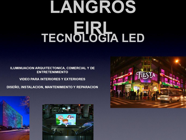 LANGROS EIRL TECNOLOGIA LED