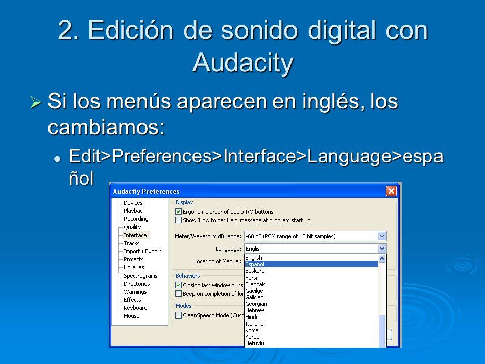 2. Edición de sonido digital con Audacity