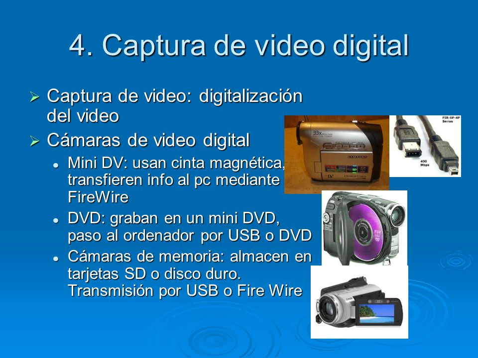 4. Captura de video digital