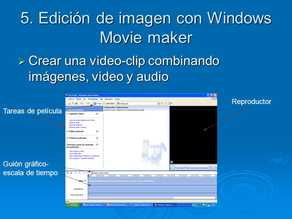 5. Edición de imagen con Windows Movie maker
