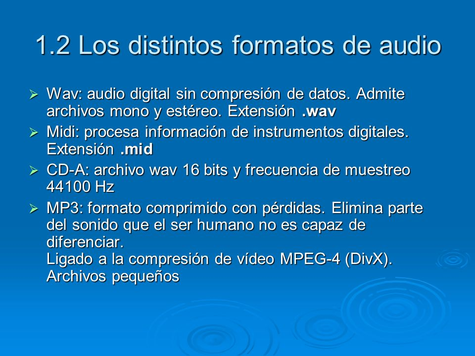 1.2 Los distintos formatos de audio