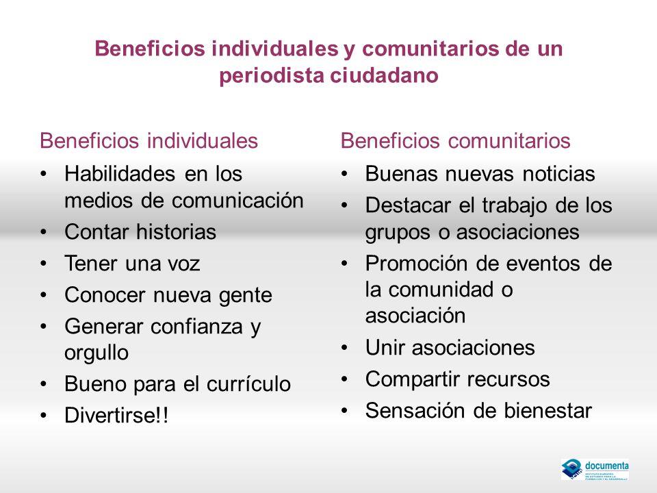 Beneficios individuales y comunitarios de un periodista ciudadano