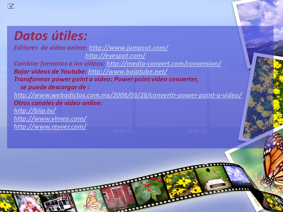 Datos útiles: Editores de video online:   jumpcut