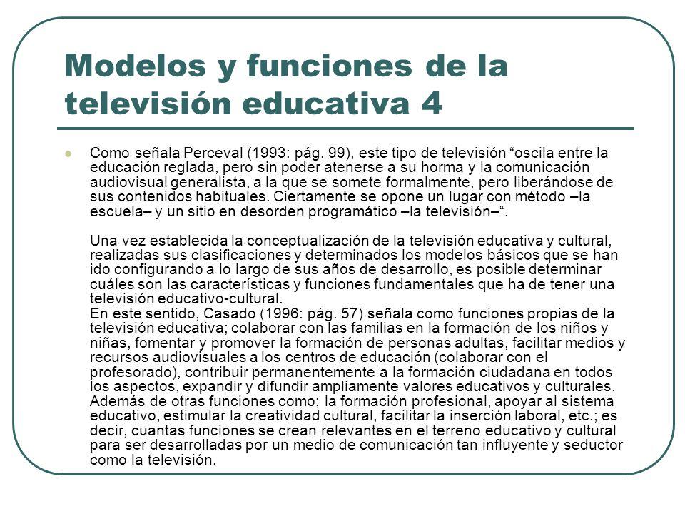 Modelos y funciones de la televisión educativa 4