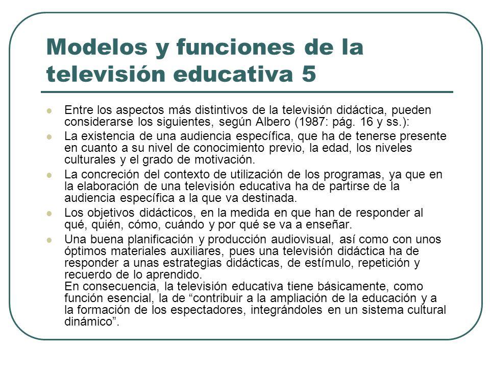 Modelos y funciones de la televisión educativa 5