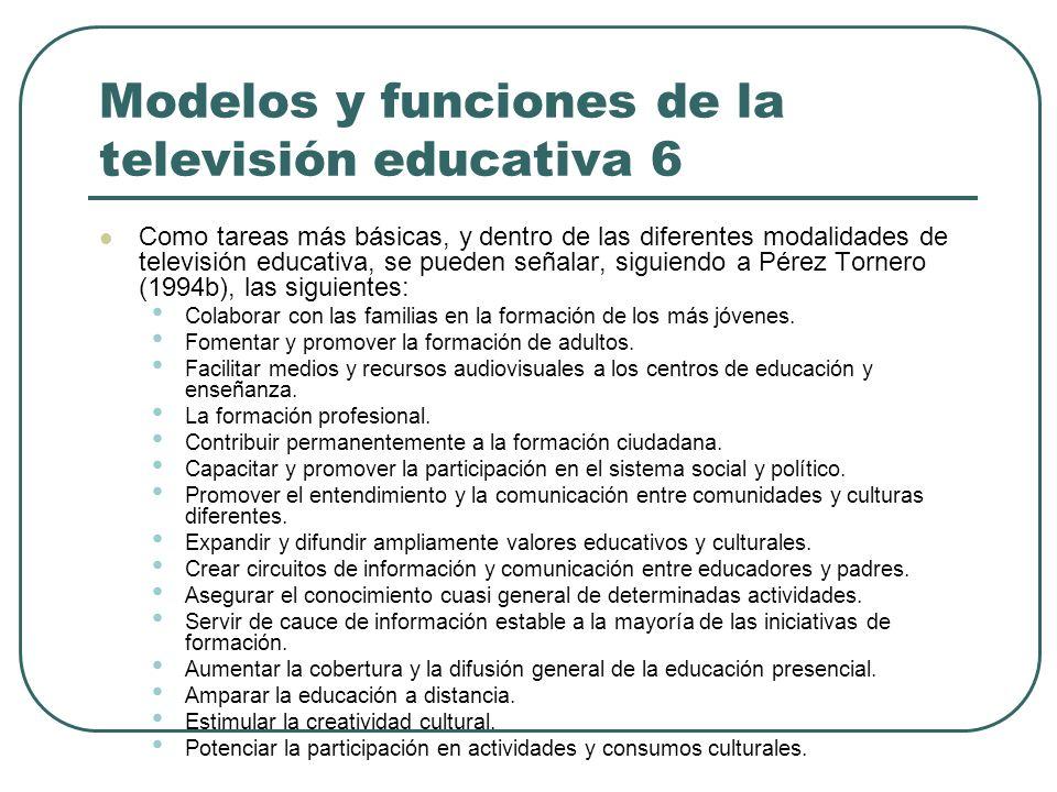 Modelos y funciones de la televisión educativa 6