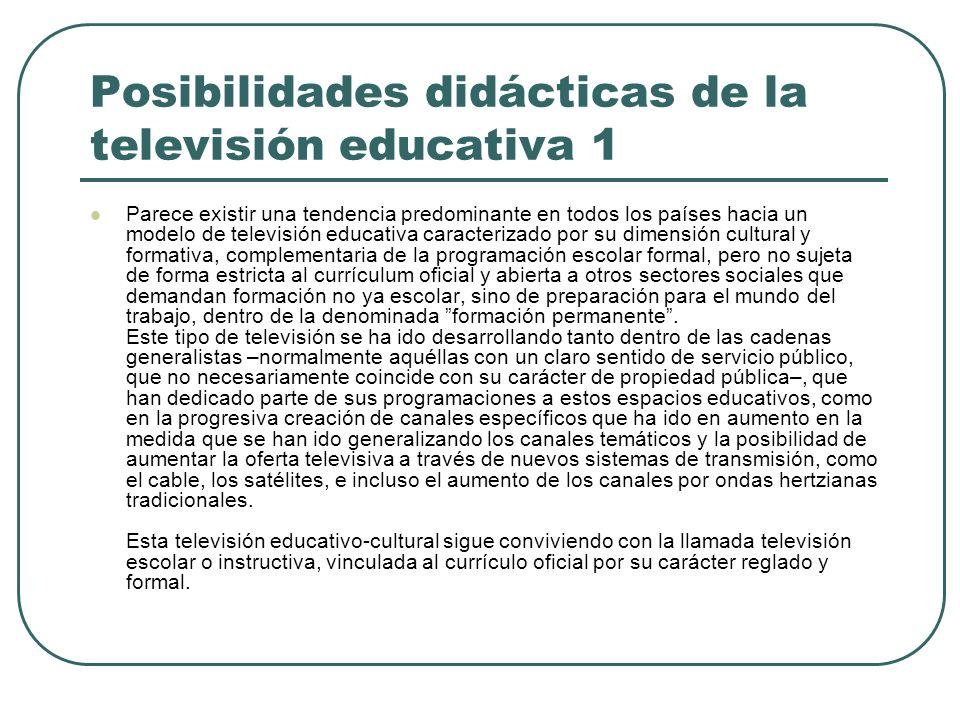 Posibilidades didácticas de la televisión educativa 1