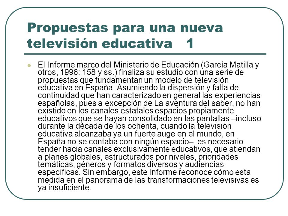 Propuestas para una nueva televisión educativa 1