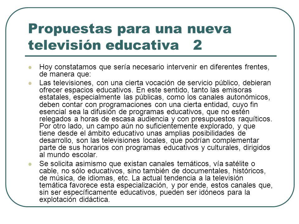 Propuestas para una nueva televisión educativa 2