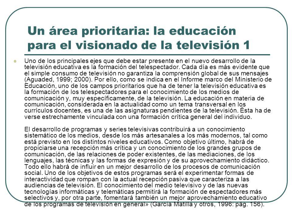 Un área prioritaria: la educación para el visionado de la televisión 1