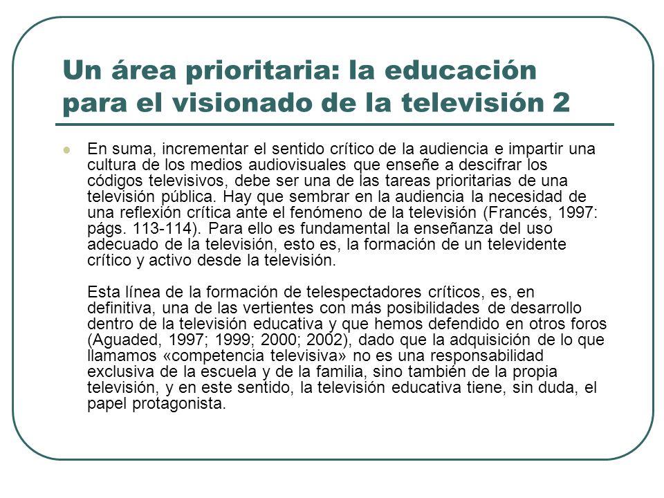 Un área prioritaria: la educación para el visionado de la televisión 2