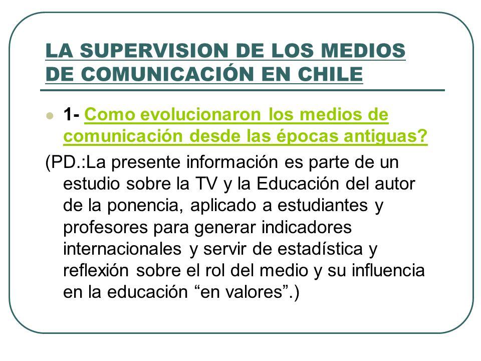 LA SUPERVISION DE LOS MEDIOS DE COMUNICACIÓN EN CHILE
