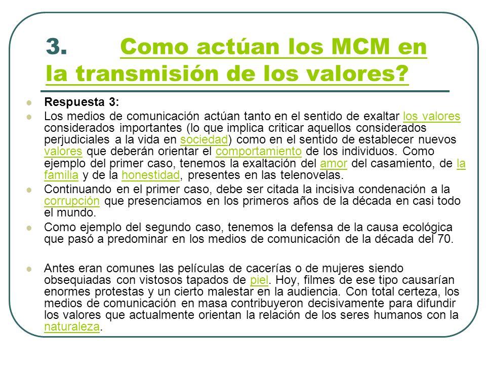 3. Como actúan los MCM en la transmisión de los valores