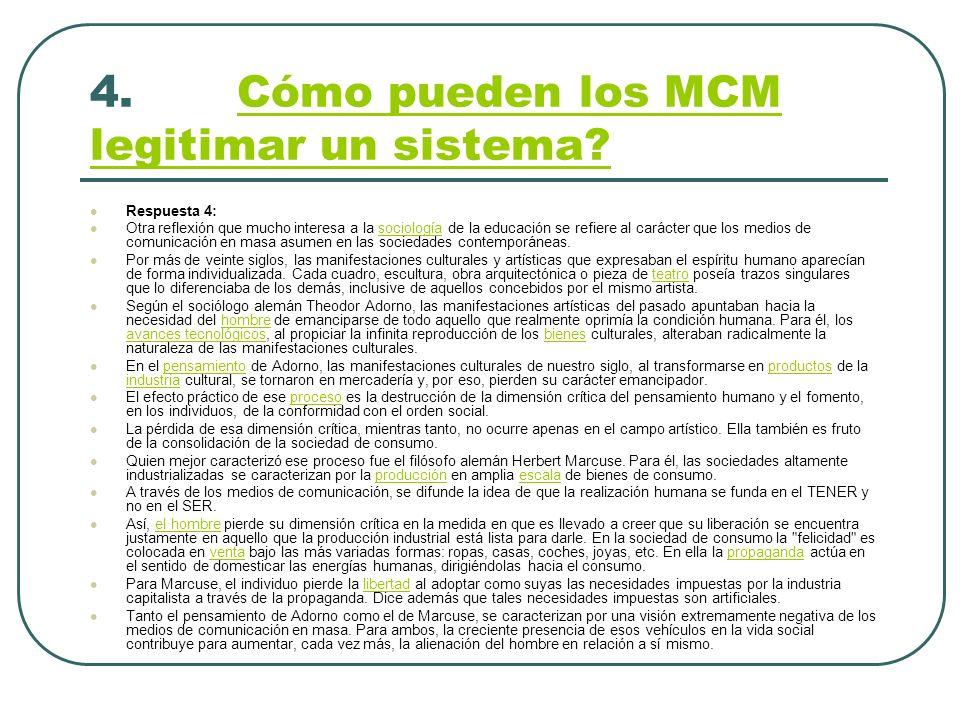 4. Cómo pueden los MCM legitimar un sistema