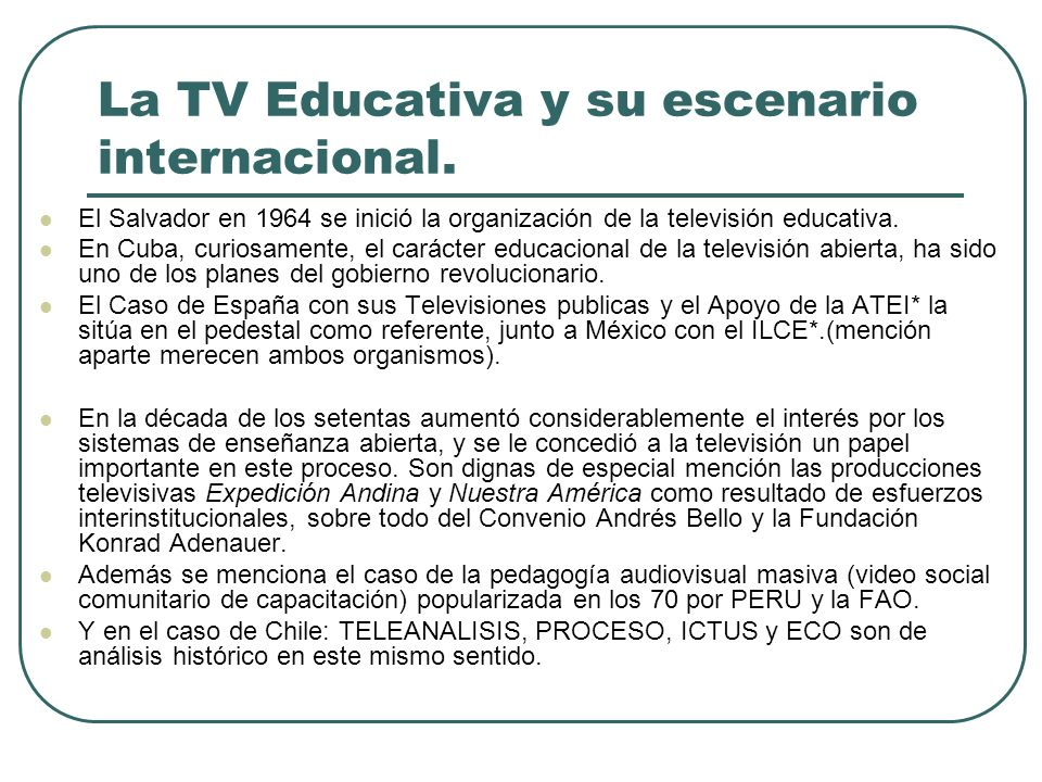 La TV Educativa y su escenario internacional.