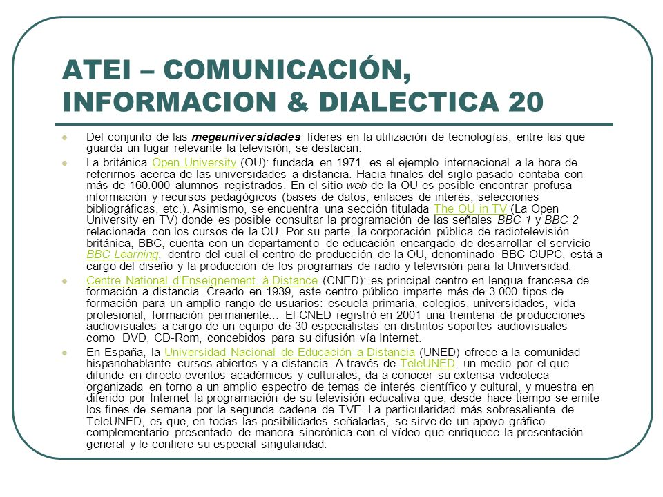 ATEI – COMUNICACIÓN, INFORMACION & DIALECTICA 20