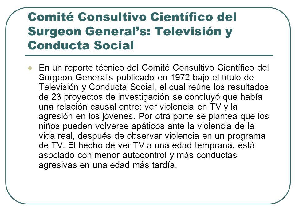 Comité Consultivo Científico del Surgeon General's: Televisión y Conducta Social