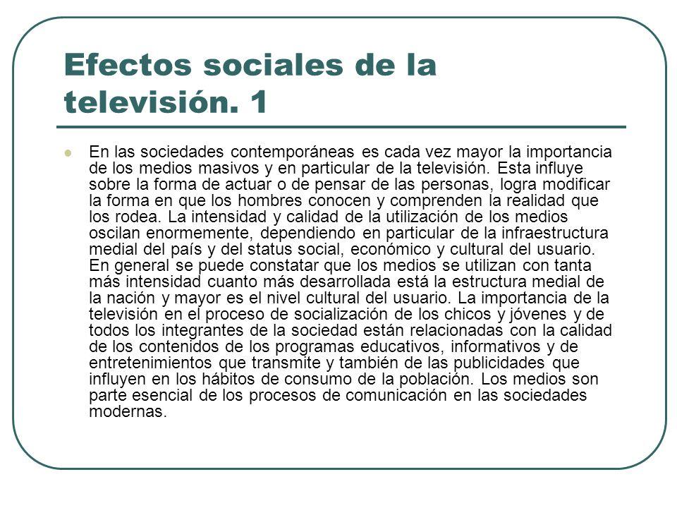 Efectos sociales de la televisión. 1