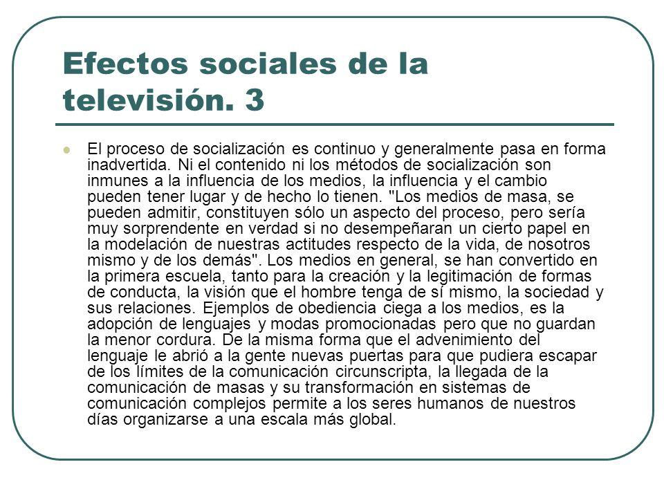 Efectos sociales de la televisión. 3