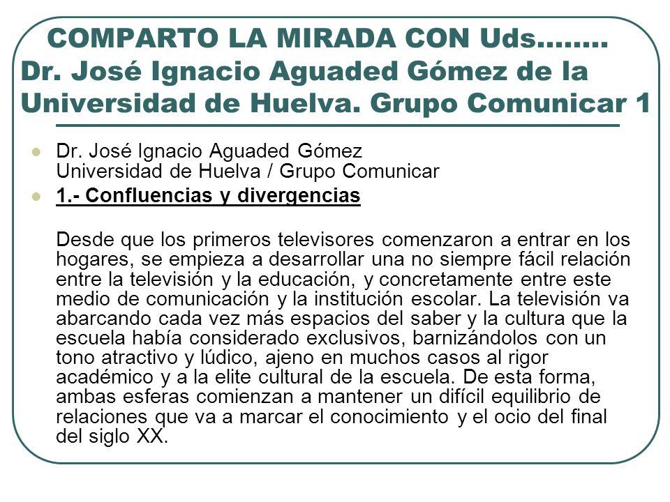 COMPARTO LA MIRADA CON Uds. ……. Dr