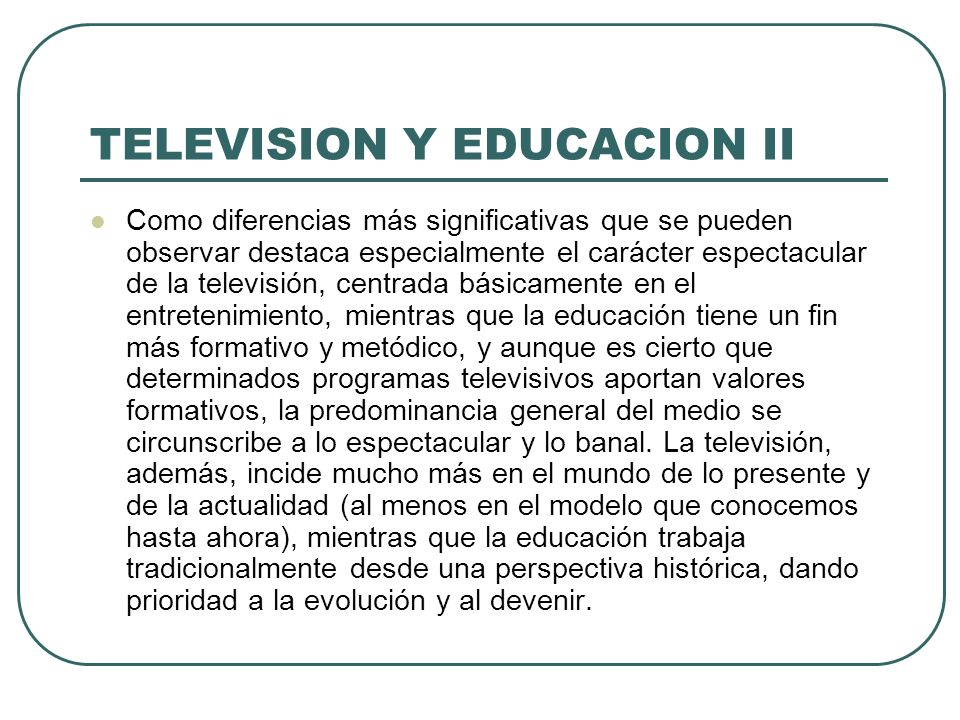 TELEVISION Y EDUCACION II