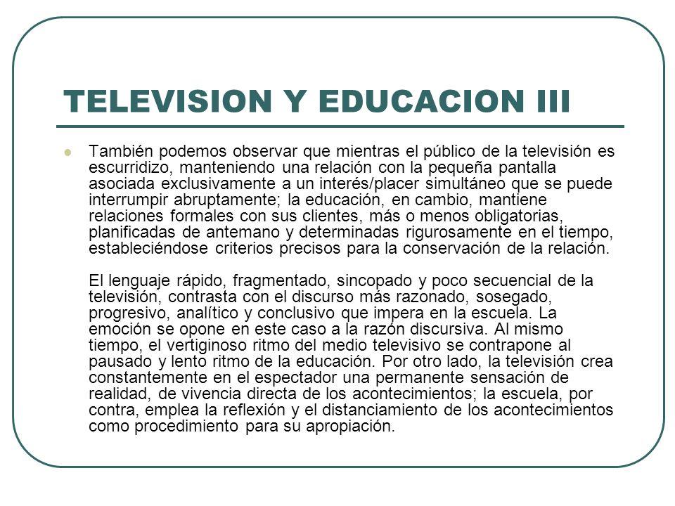 TELEVISION Y EDUCACION III