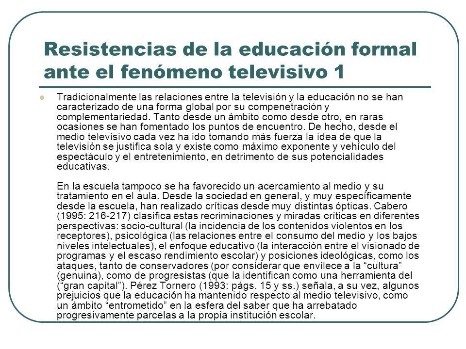 Resistencias de la educación formal ante el fenómeno televisivo 1