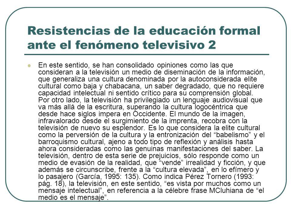 Resistencias de la educación formal ante el fenómeno televisivo 2
