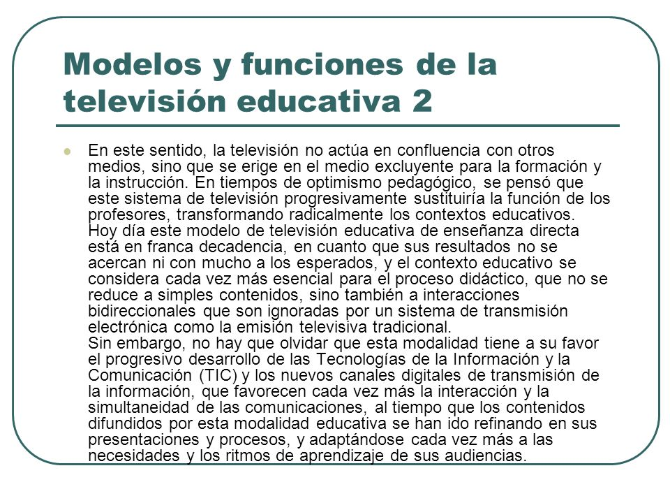 Modelos y funciones de la televisión educativa 2