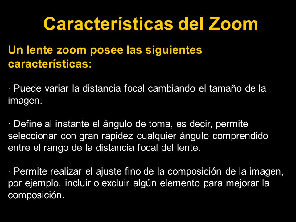 Características del Zoom