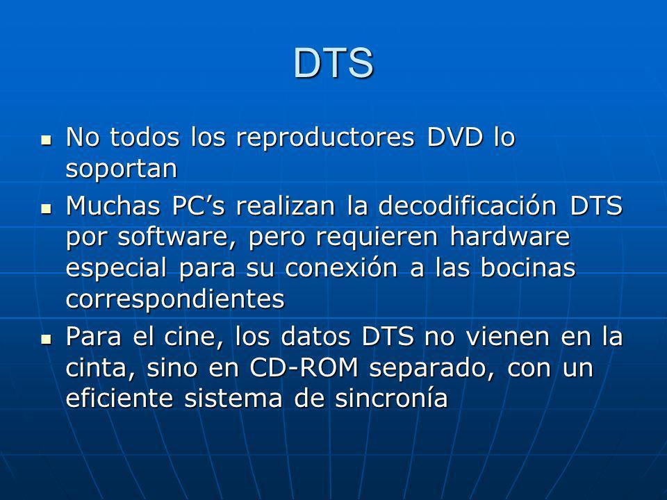 DTS No todos los reproductores DVD lo soportan