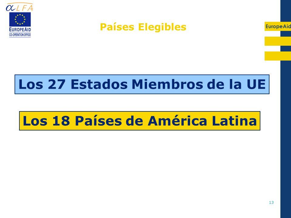 Los 27 Estados Miembros de la UE Los 18 Países de América Latina
