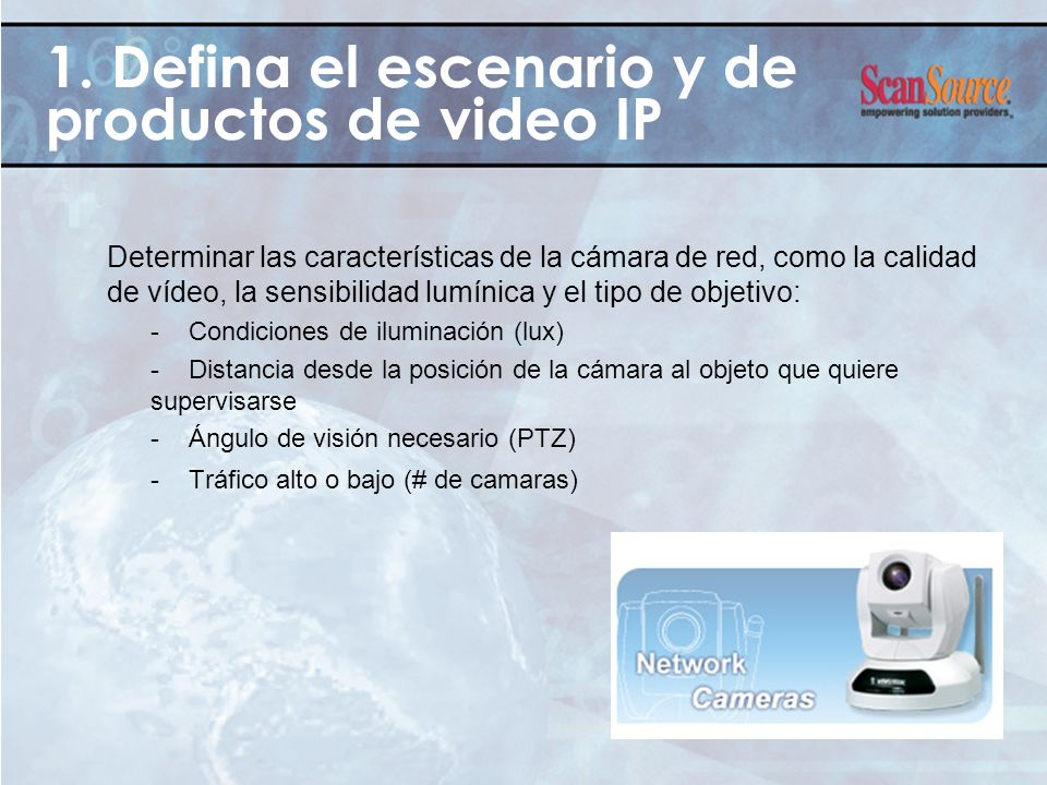 1. Defina el escenario y de productos de video IP