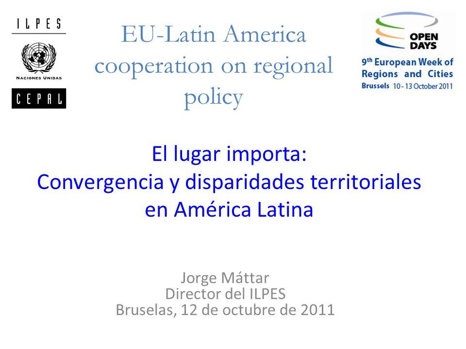 Jorge Máttar Director del ILPES Bruselas, 12 de octubre de 2011