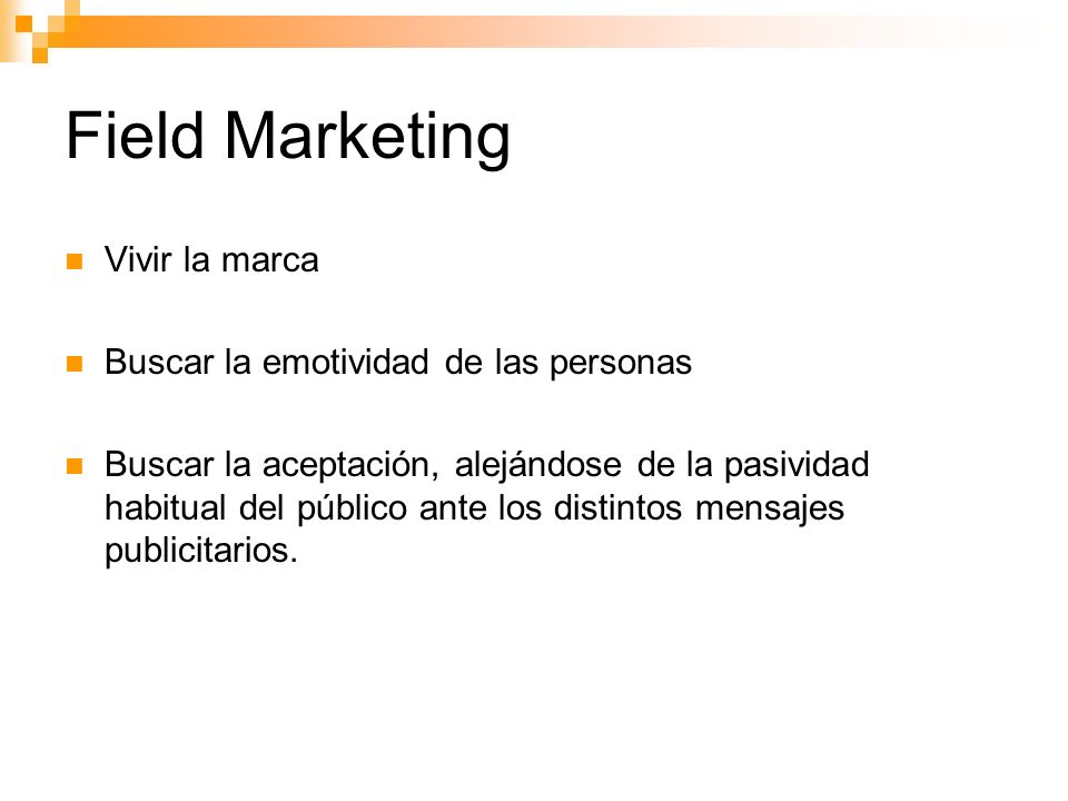 Field Marketing Vivir la marca Buscar la emotividad de las personas