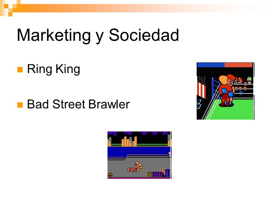 Marketing y Sociedad Ring King Bad Street Brawler