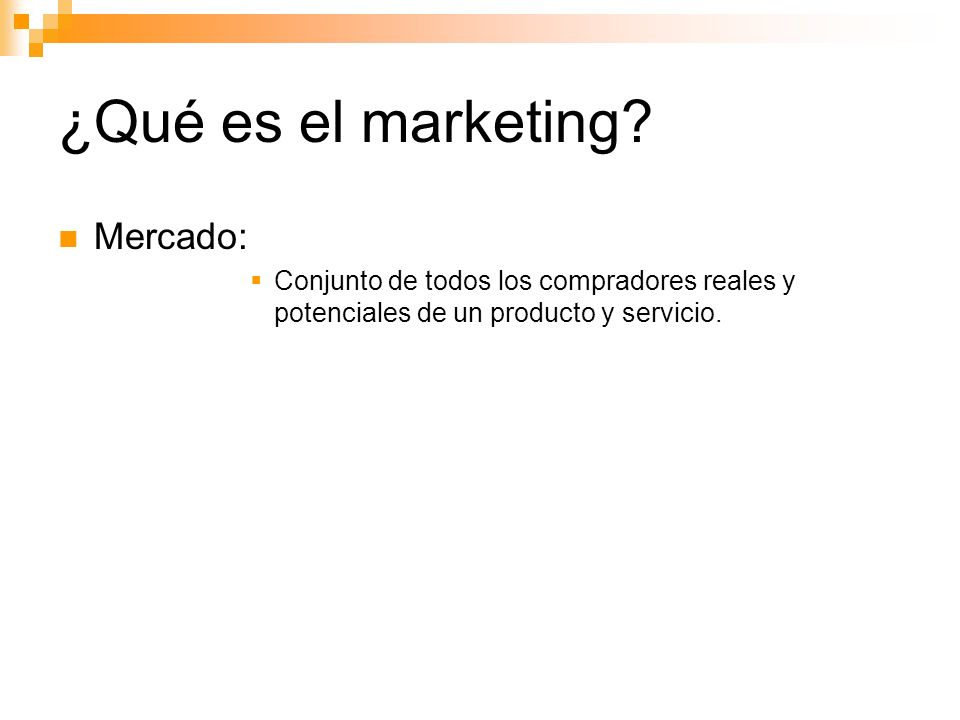 ¿Qué es el marketing Mercado: