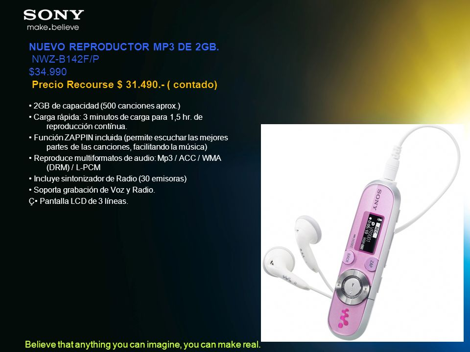 NUEVO REPRODUCTOR MP3 DE 2GB. NWZ-B142F/P $34.990 Precio Recourse $ 31.490.- ( contado)