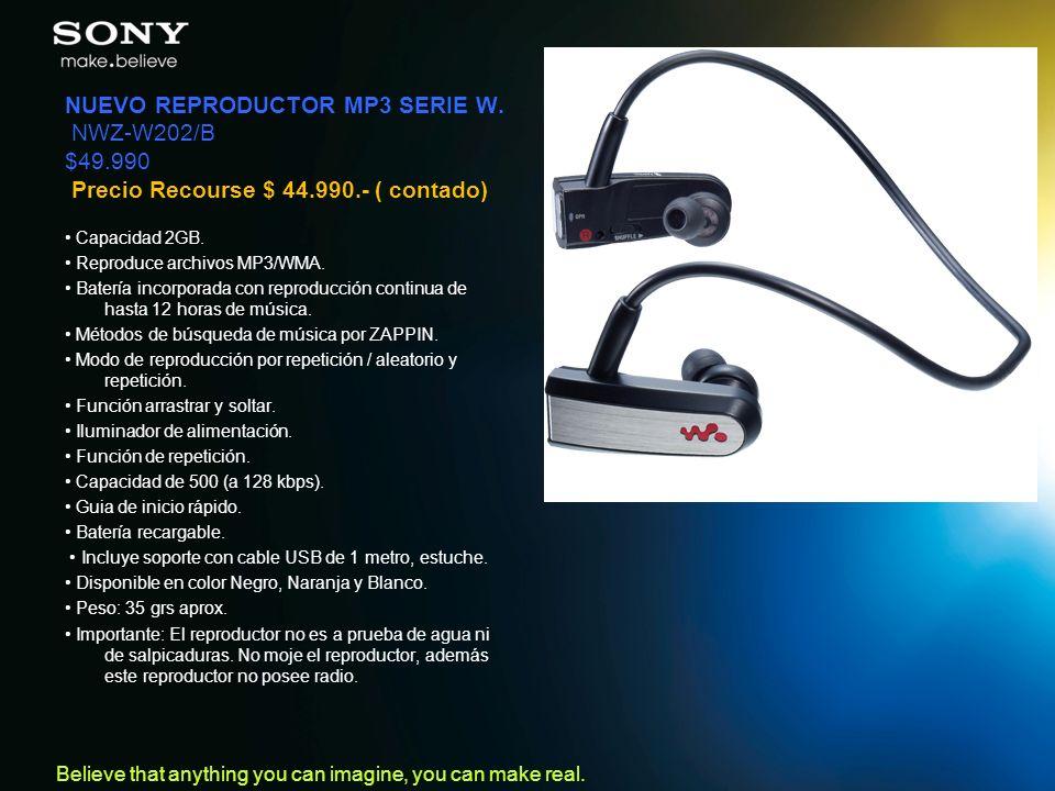 NUEVO REPRODUCTOR MP3 SERIE W. NWZ-W202/B $49.990 Precio Recourse $ 44.990.- ( contado)