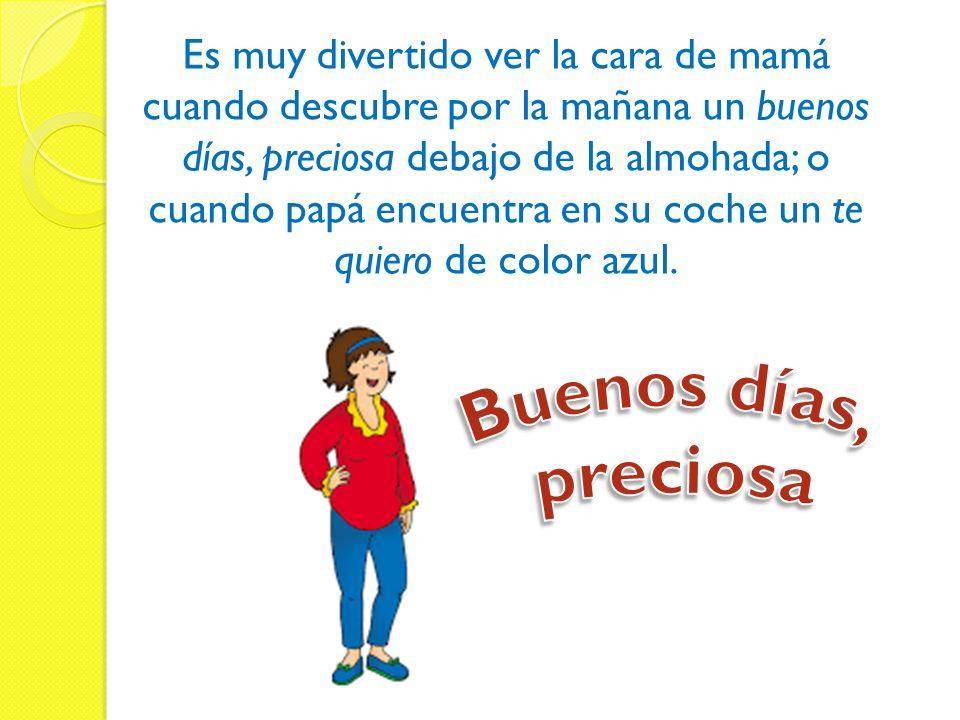 how to say buenos dias preciosa