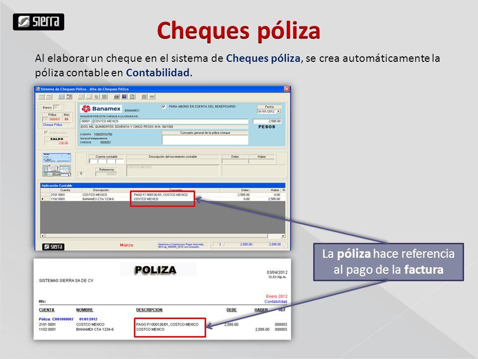 La póliza hace referencia al pago de la factura