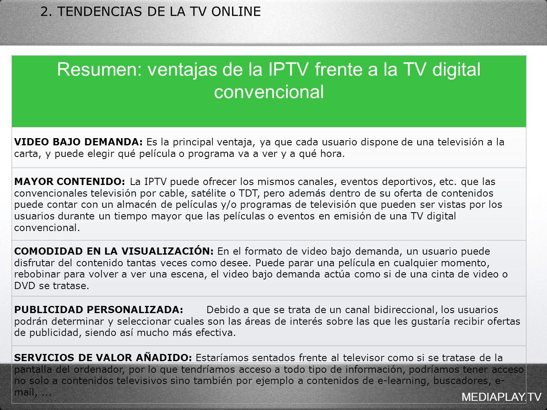 Resumen: ventajas de la IPTV frente a la TV digital convencional
