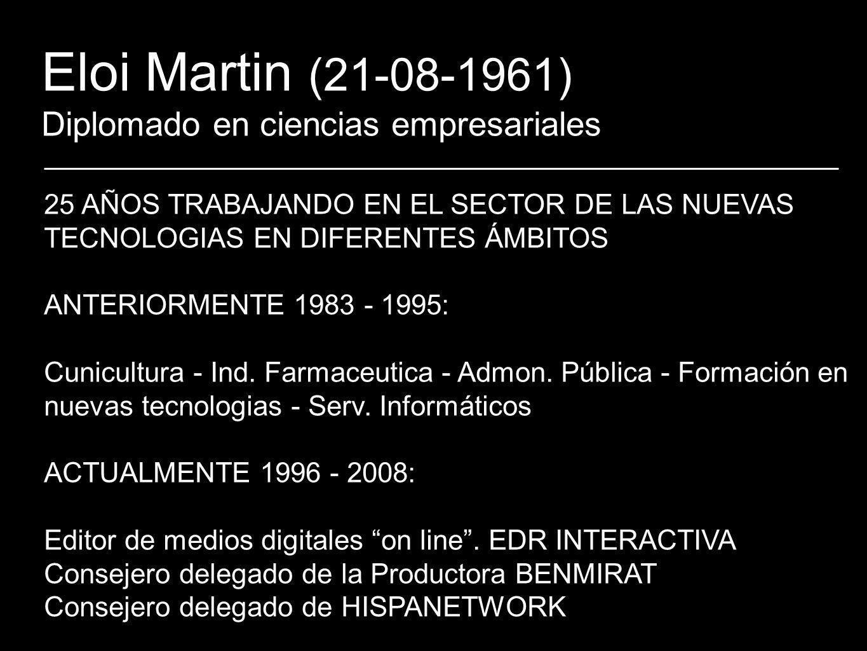 Eloi Martin (21-08-1961) Diplomado en ciencias empresariales