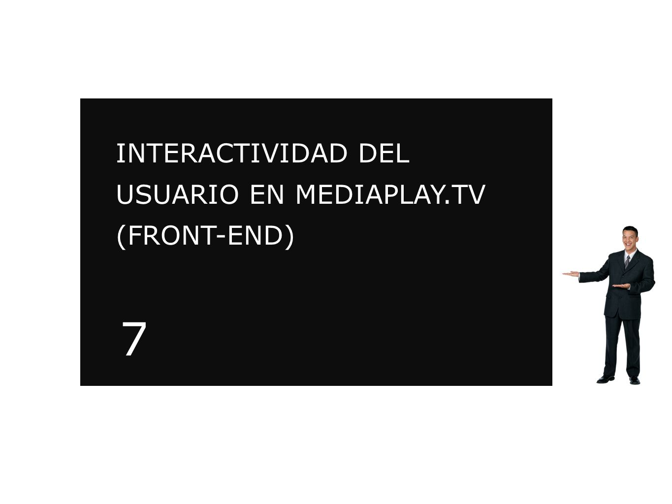 INTERACTIVIDAD DEL USUARIO EN MEDIAPLAY.TV (FRONT-END)