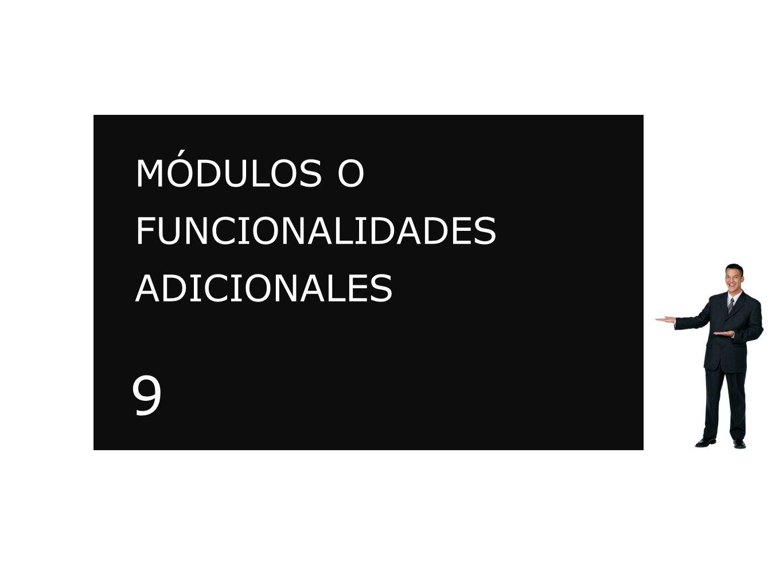 MÓDULOS O FUNCIONALIDADES ADICIONALES
