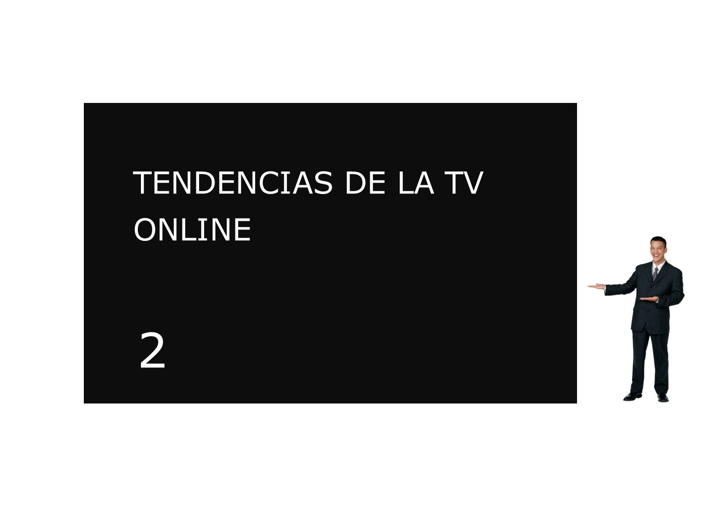 TENDENCIAS DE LA TV ONLINE