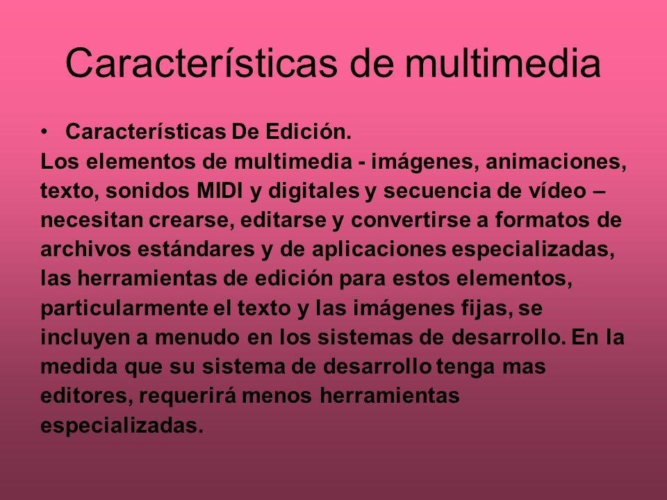 Características de multimedia